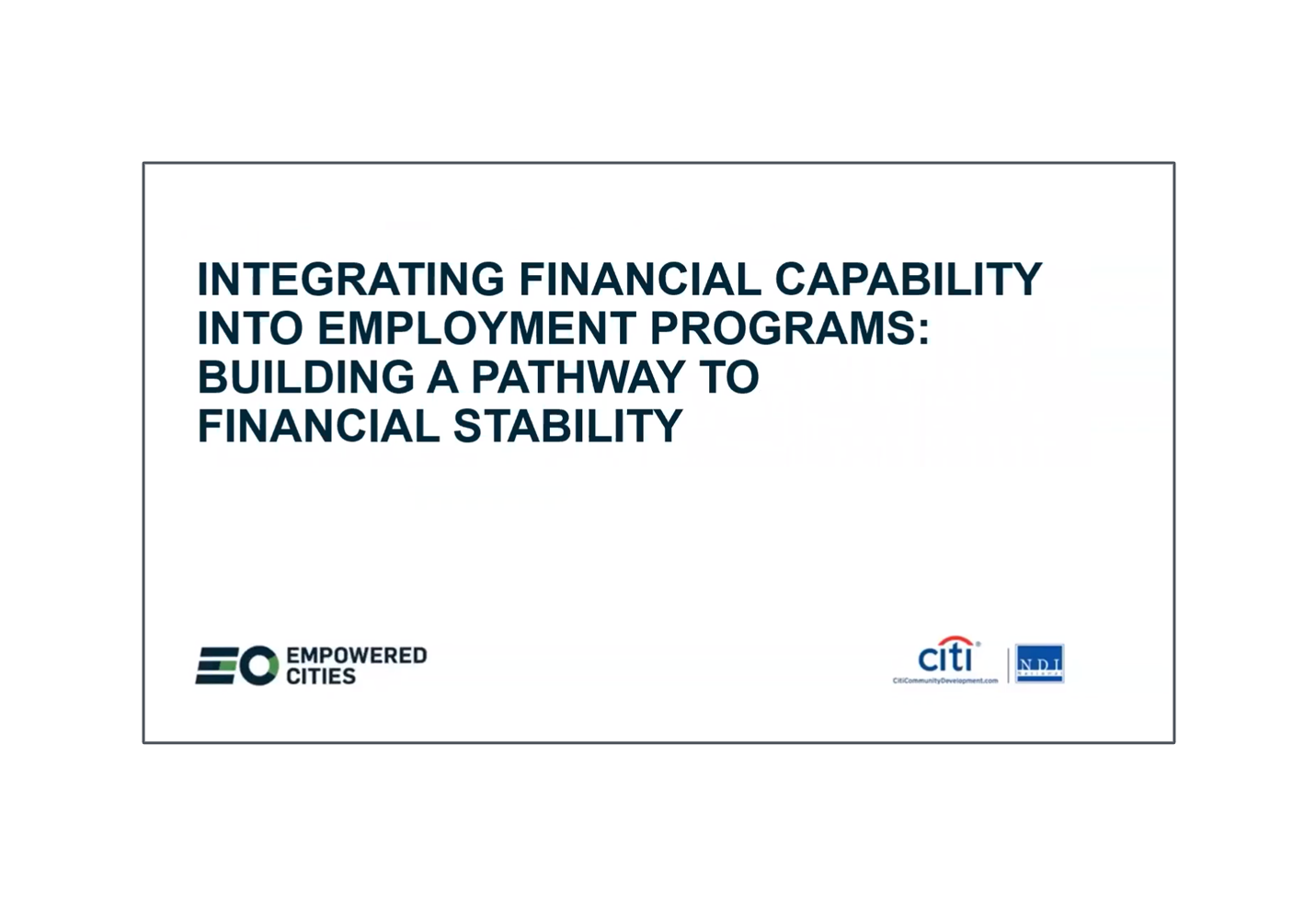 Integrating Financial Capability into Employment Programs – Building a Pathway to Financial Stability